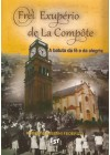 Frei Exupério de La Compôte: a batuta da fé e da alegria