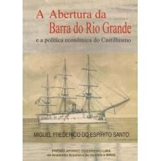 Abertura da Barra do Rio Grande e a política econômica do Castilhismo