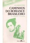 Caminhos do romance brasileiro. De A moreninha e Os Guaianãs