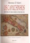Capuchinhos. História de uma Família Franciscana