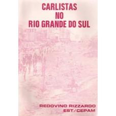 Carlistas no Rio Grande do Sul