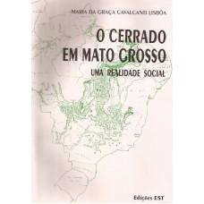 Cerrado em Mato Grosso. Uma realidade social