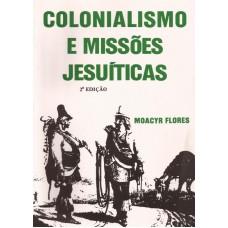 Colonialismo e Missões Jesuíticas