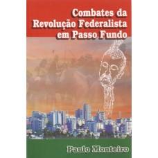 Combates da Revolução Federalista em Passo Fundo