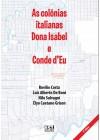 Colônias Italianas Dona Isabel e Conde d'Eu