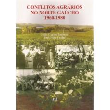 Conflitos Agrários no Norte Gaúcho 1960-1980