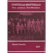 Costella - Mattiello. Uma presença Ítalo-Brasileira