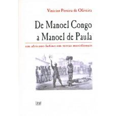 De Manoel Congo a Manoel de Paula: um africano ladino em terras meridionais