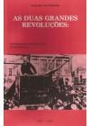 Duas Grandes Revoluções. Concepções Políticas e Ideológicas