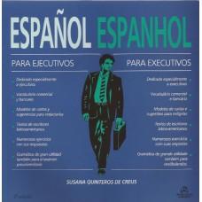 Español para ejecutivos. Espanhol para executivos