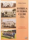 Estrela Futebol Clube histórias e memórias
