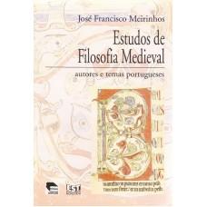 Estudos de Filosofia Medieval. Autores e temas portugueses