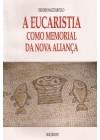 Eucaristia como Memorial da Nova Aliança: Continuidade e rupturas