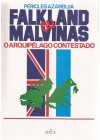 Falkland ou Malvinas. O Arquipélago Contestado