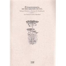 Fitogeografia do RS. Enfoque Histórico e Sistemas de Classificação