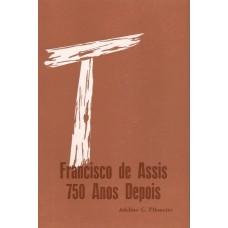 Francisco de Assis 750 Anos depois