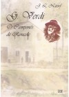 Giuseppe Verdi: o camponês de Roncole