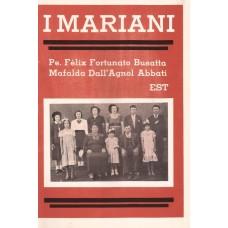 """I Mariani. Família Dall""""Agnol"""