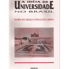 Idéia de Universidade no Brasil
