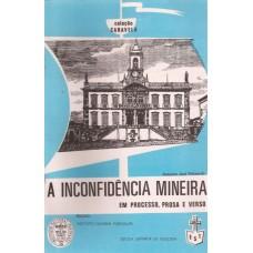 Inconfidência Mineira em processo, prosa e verso