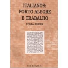 Italianos: Porto Alegre e trabalho