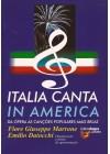 Italia canta in America. Da ópera às canções populares mais belas
