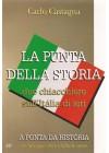 La punta della storia due chiacchiere sull'Itália di ieri. 2 volumes
