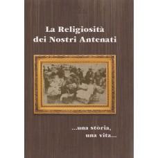 La Religiosità dei Nostri Antenati...una stòria, una vita...