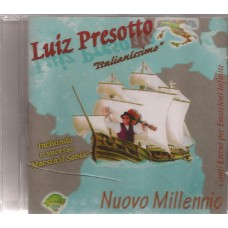 Luiz Presotto. Italianíssimo