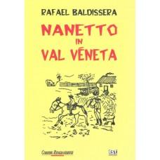Nanetto in Val Véneta