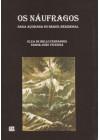 Náufragos. Saga açoriana no Brasil Meridional