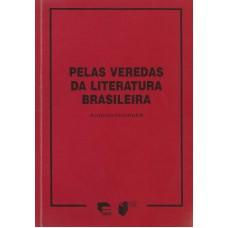 Pelas veredas da Literatura Brasileira