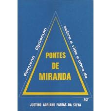 Pequeno opúsculo sobre a vida e obra de Pontes de Miranda