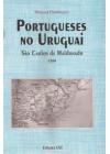 Portugueses no Uruguai. São Carlos de Maldonado. 1764