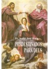 Predestinados para Deus
