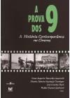 Prova dos 9. A História Contemporânea no Cinema
