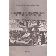 Quilombos e Quilombolas em terras gaúchas