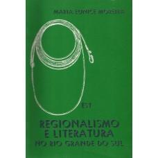 Regionalismo e Literatura no Rio Grande do Sul