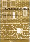 Togno Brusafrati. Braúre de dô Compari. Aventuras do Imigrante Italiano